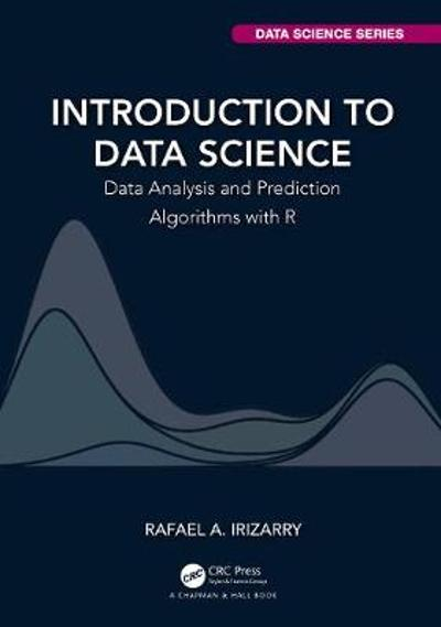 Introduction to Data Science - Rafael A. Irizarry
