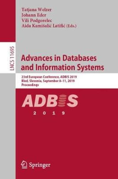 Advances in Databases and Information Systems - Tatjana Welzer