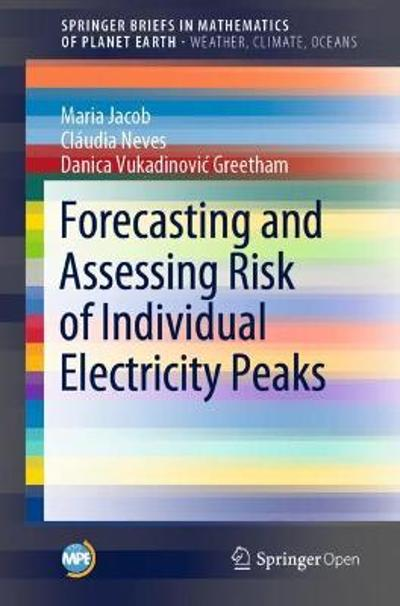 Forecasting and Assessing Risk of Individual Electricity Peaks - Maria Jacob