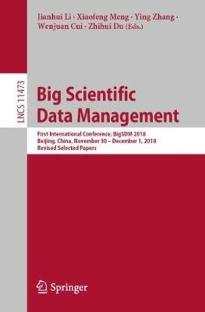 Big Scientific Data Management - Jianhui Li