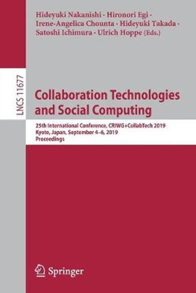Collaboration Technologies and Social Computing - Hideyuki Nakanishi