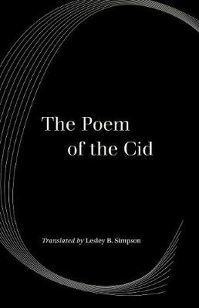 The Poem of the Cid - Lesley Byrd Simpson