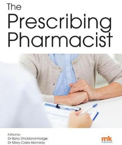 The Prescribing Pharmacist - Barry Strickland-Hodge