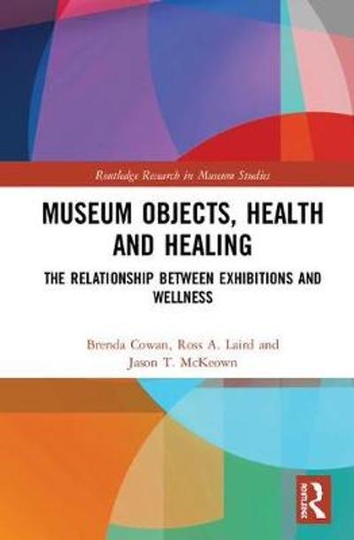 Museum Objects, Health and Healing - Brenda Cowan