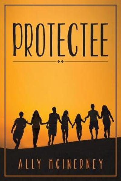 Protectee - Ally McInerney