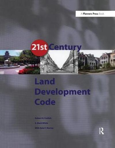 21st Century Land Development Code - Robert Freilich
