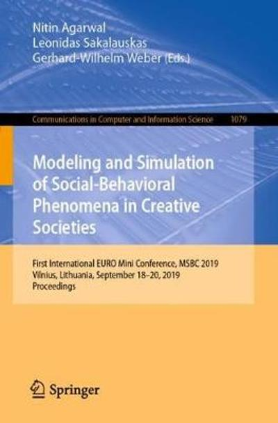 Modeling and Simulation of Social-Behavioral Phenomena in Creative Societies - Nitin Agarwal