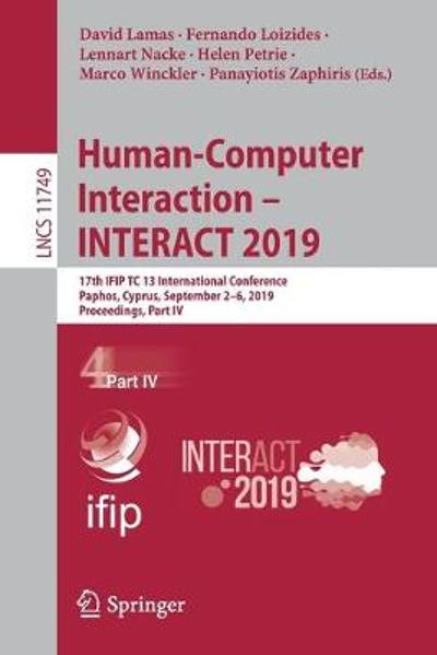 Human-Computer Interaction - INTERACT 2019 - David Lamas