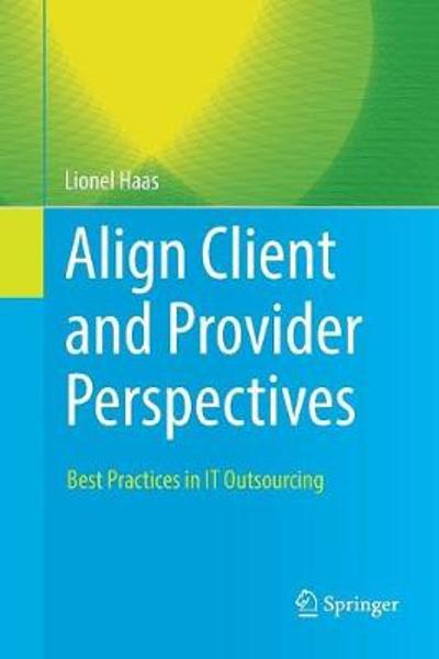 Align Client and Provider Perspectives - Lionel Haas