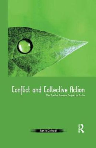 Conflict and Collective Action - Ranjit Dwivedi