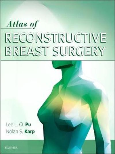 Atlas of Reconstructive Breast Surgery -