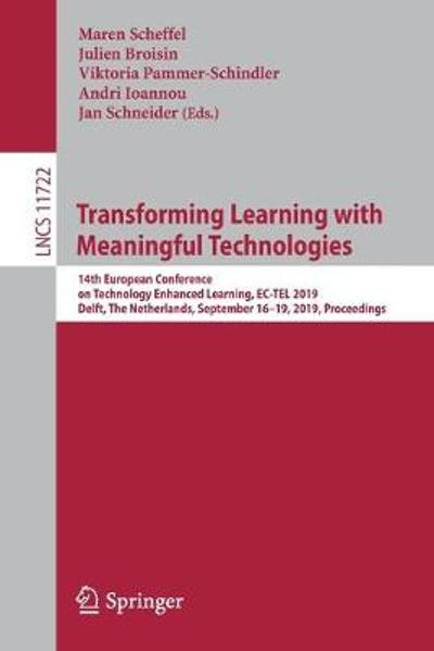 Transforming Learning with Meaningful Technologies - Maren Scheffel