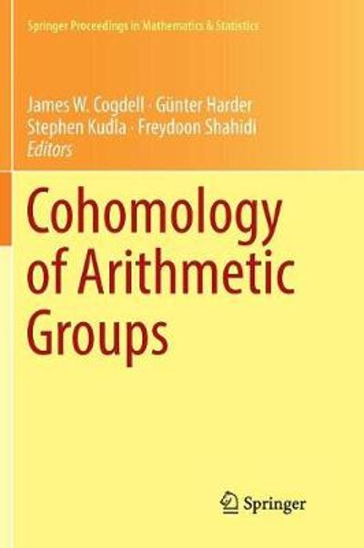 Cohomology of Arithmetic Groups - James W. Cogdell