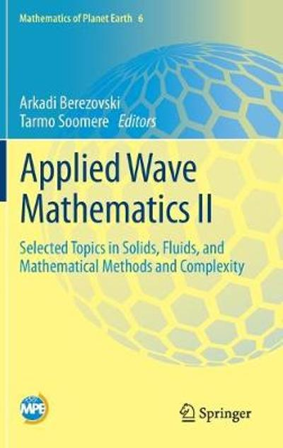 Applied Wave Mathematics II - Arkadi Berezovski