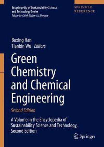 Green Chemistry and Chemical Engineering - Buxing Han