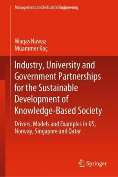 Industry, University and Government Partnerships for the Sustainable Development of Knowledge-Based Society - Waqas Nawaz