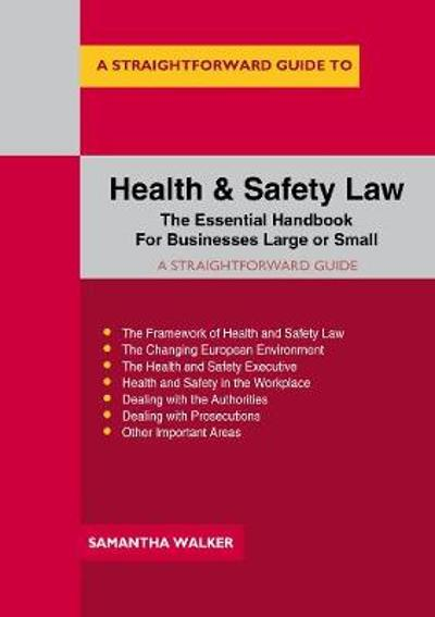 A Straightforward Guide To Health And Safety Law - Samantha Walker
