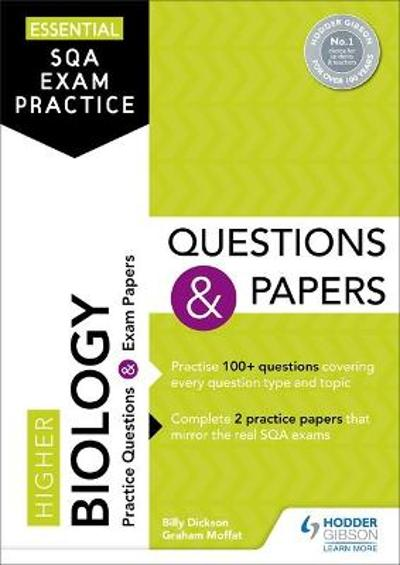 Essential SQA Exam Practice: Higher Biology Questions and Papers - Billy Dickson