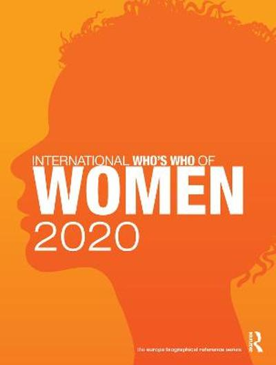 International Who's Who of Women 2020 - Europa Publications