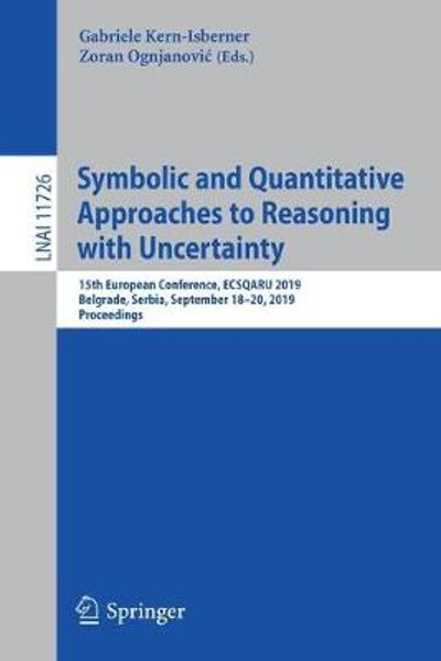 Symbolic and Quantitative Approaches to Reasoning with Uncertainty - Gabriele Kern-Isberner