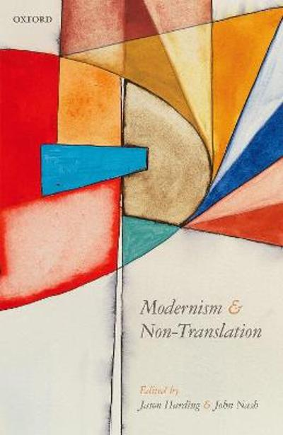 Modernism and Non-Translation - Jason Harding
