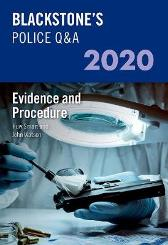 Blackstone's Police Q&A 2020 Volume 2: Evidence and Procedure - John Watson Huw Smart