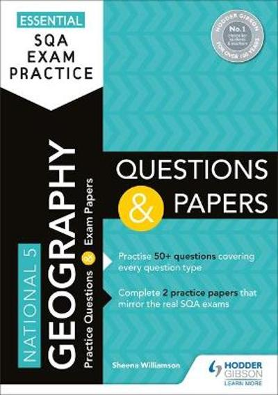 Essential SQA Exam Practice: National 5 Geography Questions and Papers - Sheena Williamson