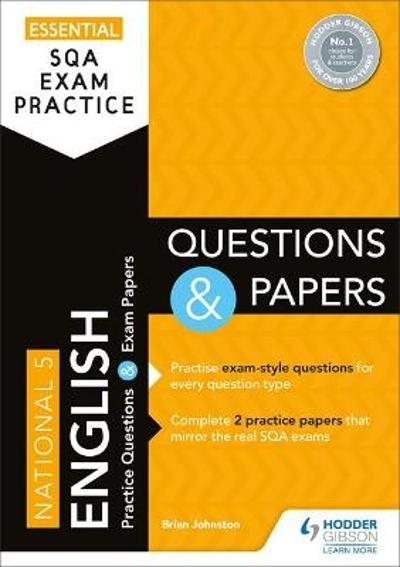 Essential SQA Exam Practice: National 5 English Questions and Papers - Brian Johnston