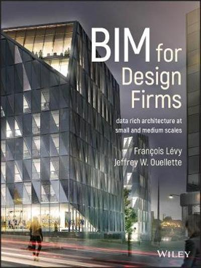 BIM for Design Firms - Francois Levy