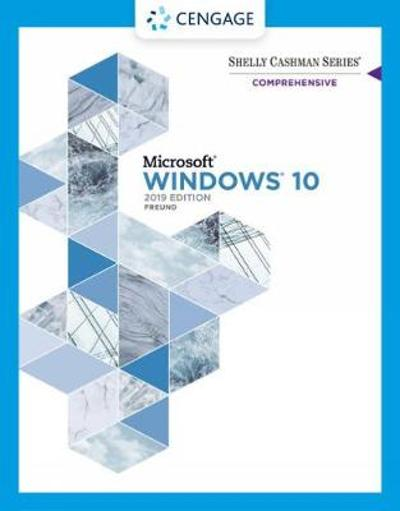 Shelly Cashman Series (R) Microsoft (R) / Windows (R) 10 Comprehensive 2019 - Steven Freund
