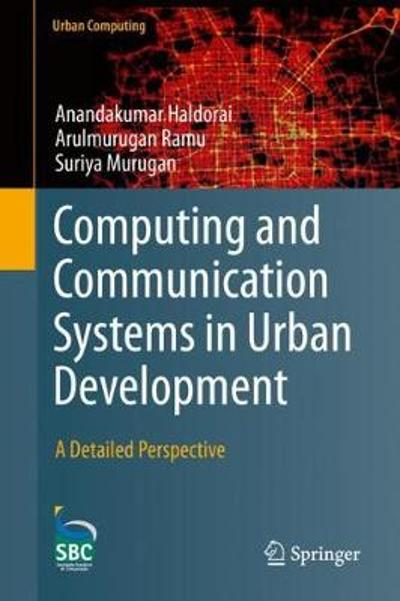 Computing and Communication Systems in Urban Development - Anandakumar Haldorai