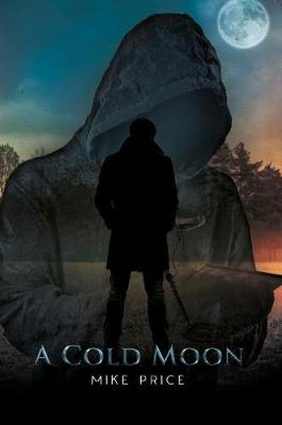 A Cold Moon - Mike Price