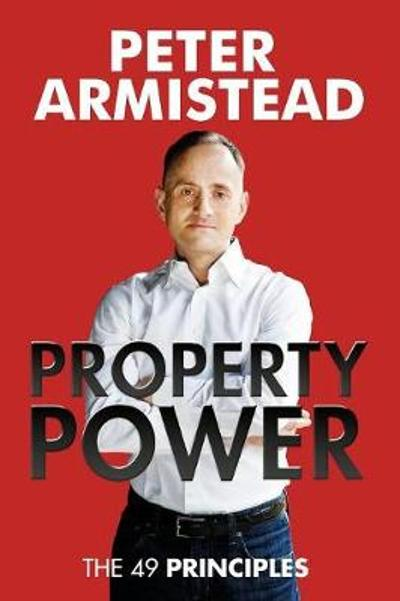 Property Power - Peter Armistead