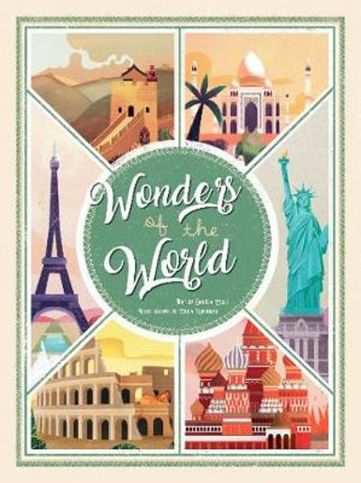 Wonders of the World: Atlas of the Most Spectacular Monuments - ,Daniela Celli