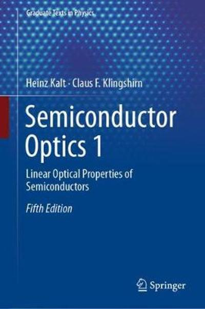 Semiconductor Optics 1 - Heinz Kalt