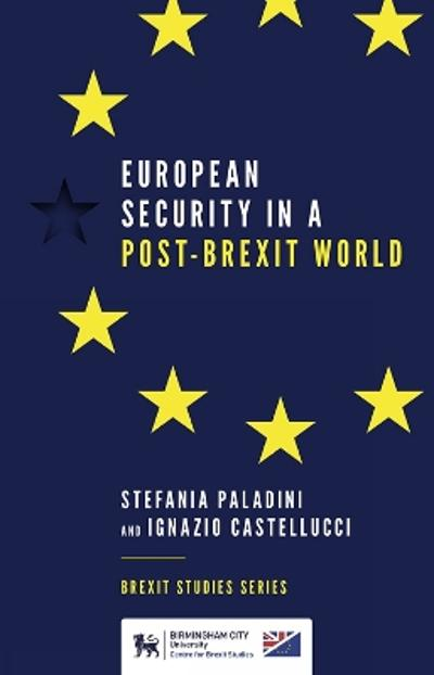 European Security in a Post-Brexit World - Stefania Paladini