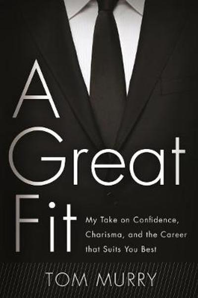 A Great Fit - Tom Murry