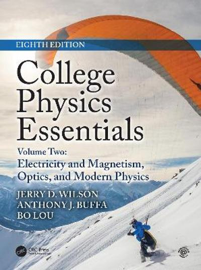 College Physics Essentials, Eighth Edition - Jerry D. Wilson