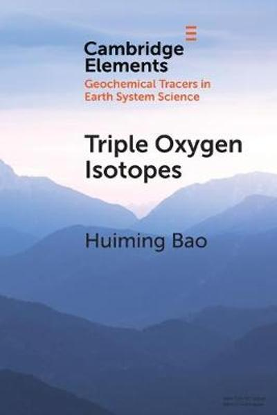 Triple Oxygen Isotopes - Huiming Bao