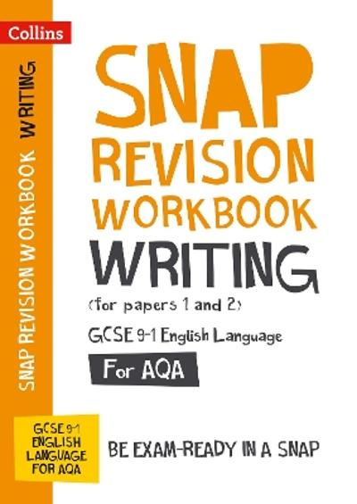 Writing (for papers 1 and 2) Workbook: New GCSE Grade 9-1 English Language AQA - Collins GCSE