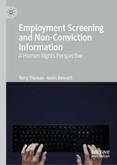 Employment Screening and Non-Conviction Information - Terry Thomas
