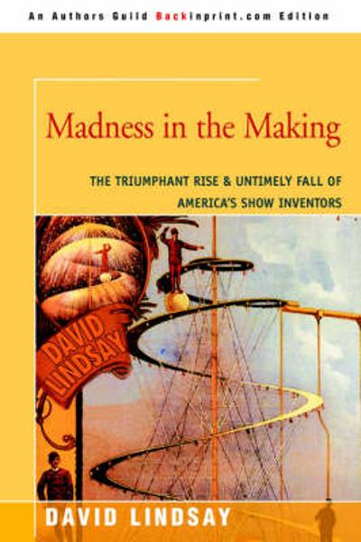 Madness in the Making - David Lindsay