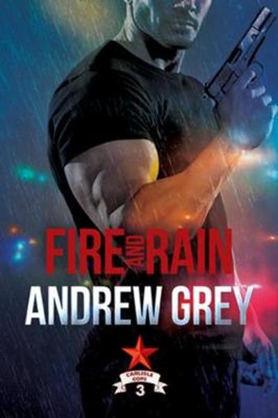 Fire and Rain - Andrew Grey