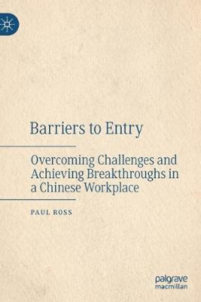 Barriers to Entry - Paul Ross