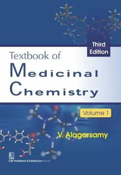 Textbook of Medicinal Chemistry, Volume 1 - V. Alagarsamy