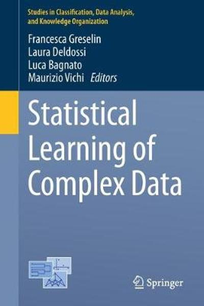 Statistical Learning of Complex Data - Francesca Greselin