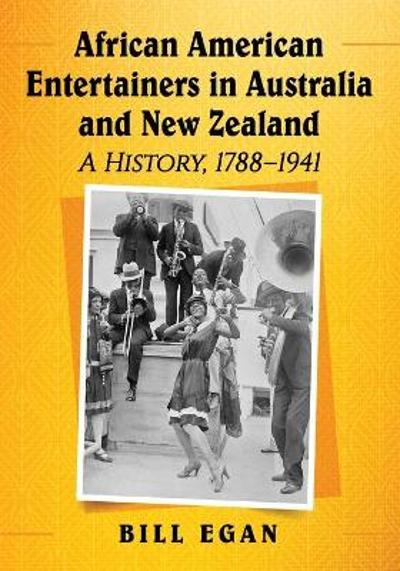African American Entertainers in Australia and New Zealand - Bill Egan