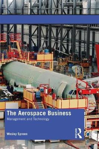 The Aerospace Business - Wesley Spreen
