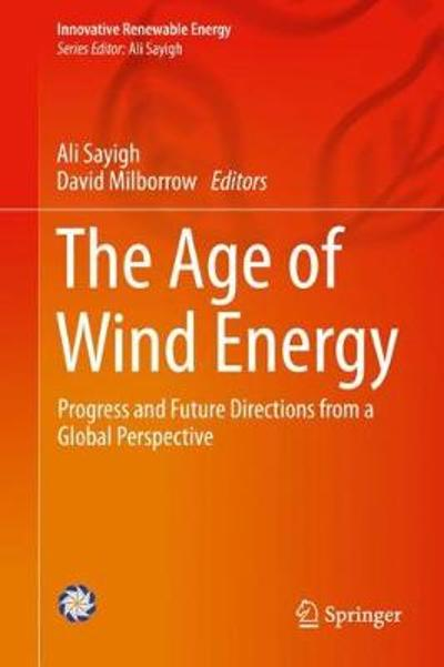 The Age of Wind Energy - Ali Sayigh