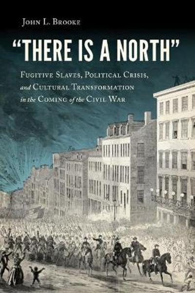There Is a North - John L. Brooke